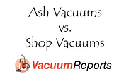 Ash Vacuums vs. Shop Vacuums